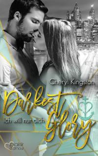 Darkest Glory - Cheryl Kingston